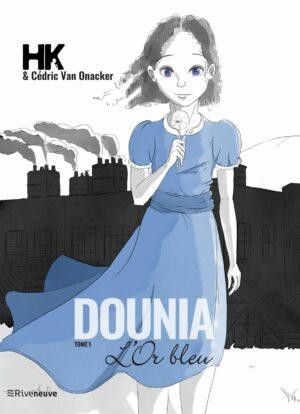 Bande dessinée HK - Dounia tome 1 l'Or Bleu