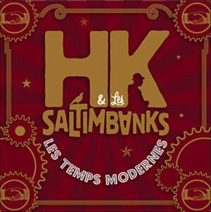 Album Les temps modernes HK & les saltimbanks