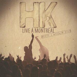 Album HK Live a Montreal