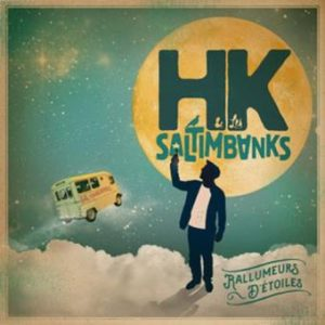 Album HK Rallumeurs d'étoiles